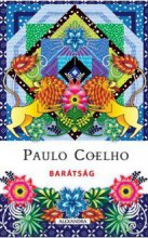 BARÁTSÁG (2017) - Ebook - COELHO, PAULO