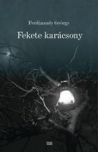 FEKETE KARÁCSONY - Ekönyv - FERDINANDY GYÖRGY
