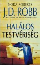 HALÁLOS TESTVÉRISÉG - Ekönyv - ROBB, J.D.  (NORA ROBERTS)
