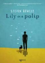 LILY ÉS A POLIP - Ekönyv - ROWLEY, STEVEN