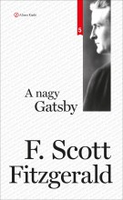 A NAGY GATSBY - KLASSZIKSOROZAT 5. (ÚJ BORÍTÓ! 2016-OS KIADÁS) - Ekönyv - FITZGERALD, F. SCOTT