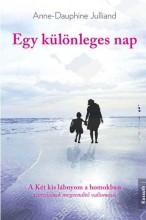 EGY KÜLÖNLEGES NAP - Ekönyv - JULLIAND, ANNE-DAUPHINE