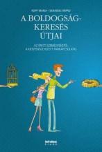 A BOLDOGSÁGKERESÉS ÚTJAI - Ekönyv - KOPP MÁRIA-SKRABSKI ÁRPÁD