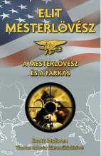 ELIT MESTERLÖVÉSZ - A MESTERLÖVÉSZ ÉS A FARKAS - Ekönyv - MCEWEN, SCOTT