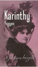 A FELESÉGEM BESZÉLI - Ekönyv - KARINTHY FRIGYES