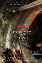 ÖRÖK ÉJRE SZÁNVA - KÖTÖTT - Ekönyv - CLARE, CASSANDRA-BRENNAN, SARAH REES