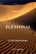 ÉLETFONAL - AZ IDŐ MISZTÉRIUMA - Ekönyv - STENGER GYÖRGYI