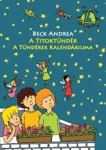 A TITOKTÜNDÉR - A TÜNDÉREK KALENDÁRIUMA - Ekönyv - BECK ANDREA