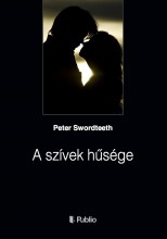 A szívek hűsége - Ebook - Peter Swordteeth