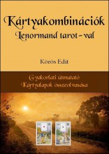 Kártyakombinációk Lenormand tarot-val - Ekönyv - Körös Edit