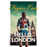HELLÓ, LONDON - Ebook - FEJŐS ÉVA