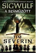 A SZÁMŰZÖTT - SIGWULF 1. KÖNYV - Ebook - SEVERIN, TIM