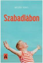 SZABADLÁBON - Ekönyv - MÉSZÖLY ÁGNES