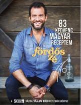83 KEDVENC MAGYAR RECEPTEM - Ekönyv - FÖRDŐS ZÉ