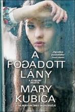 A FOGADOTT LÁNY - Ekönyv - KUBICA, MARY