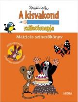 A KISVAKOND SZÜLETÉSNAPJA - MATRICÁS SZÍNEZŐKÖNYV - Ekönyv - MÓRA KÖNYVKIADÓ