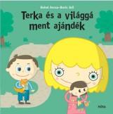 TERKA ÉS A VILÁGGÁMENT AJÁNDÉK - Ekönyv - HOHOL ANCSA
