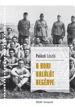 A BORI HALÁLÚT REGÉNYE - Ekönyv - PALÁSTI LÁSZLÓ