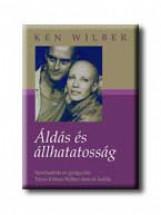 ÁLDÁS ÉS ÁLLHATATOSSÁG - Ekönyv - WILBER, KEN