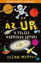 AZ ŰR - A TELJES KOZMIKUS SZTORI - Ekönyv - MURPHY, GLENN