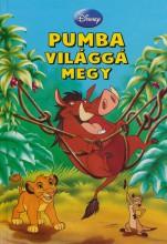 PUMBA VILÁGGÁ MEGY - Ekönyv - BIKÁDI ANTAL