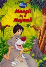 MAUGLI ÉS A MAJMOK - Ekönyv - MAKAY LÁSZLÓ, MAKAYNÉ FORGÁCS MELINDA