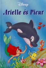 ARIELLE ÉS PICUR - Ekönyv - MAKAY LÁSZLÓ, MAKAYNÉ FORGÁCS MELINDA