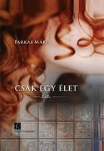 CSAK EGY ÉLET - LILLA - Ekönyv - FARKAS MÁRTA