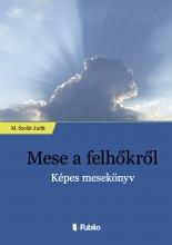 Mese a felhőkről - Ebook - M.Szolár Judit