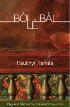 BÓLÉBÁL - Ekönyv - PAULINYI TAMÁS