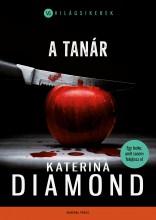 A TANÁR - VILÁGSIKEREK - Ekönyv - DIAMOND, KATERINA