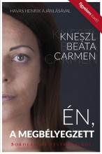 Én, a megbélyegzett - Ekönyv - Kneszl Beáta Carmen
