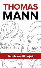 AZ ELCSERÉLT FEJEK - Ekönyv - MANN, THOMAS