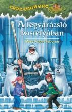 A JÉGVARÁZSLÓ KASTÉLYÁBAN - CSODAKUNYHÓ 24. - Ekönyv - OSBORNE, MARY POPE