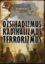 DZSIHADIZMUS, RADIKALIZMUS, TERRORIZMUS - Ekönyv - KIS-BENEDEK JÓZSEF