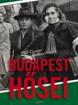 BUDAPEST HŐSEI - Ekönyv - BALÁZS ESZTER - PHIL CASOAR