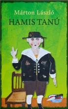 HAMIS TANÚ - Ebook - MÁRTON LÁSZLÓ