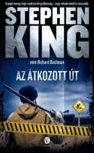 AZ ÁTKOZOTT ÚT - Ebook - STEPHEN KING (RICHARD BACHMANN)