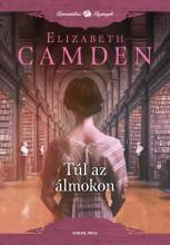 TÚL AZ ÁLMOKON - Ekönyv - CAMDEN, ELIZABETH