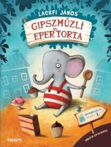 GIPSZMŰZLI ÉS EPERTORTA - AJÁNDÉK PLÜSSFIGURÁVAL - Ekönyv - LACKFI JÁNOS