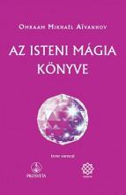 AZ ISTEN MÁGIA KÖNYVE - Ekönyv - AIVANHOV, OMRAAM MIKHAEL