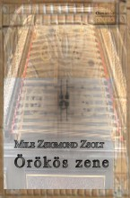 ÖRÖKÖS ZENE - Ekönyv - MILE ZSOLT ZSIGMOND