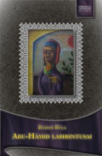 ABU-HÁMID LABIRINTUSAI - Ekönyv - BODOR BÉLA