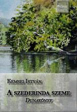 A SZEDERINDA SZEME - Ekönyv - KEMSEI ISTVÁN