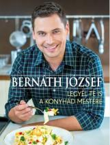 LEGYÉL TE IS A KONYHÁD MESTERE - Ekönyv - BERNÁTH JÓZSEF