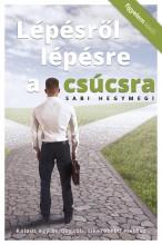 Lépésről lépésre a csúcsra - Ebook - Sabi Hegymegi