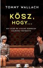 KÖSZ, HOGY… - Ekönyv - WALLACH, TOMMY