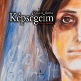 KÉPSÉGEIM - Ekönyv - KOVÁCS RÓZSA