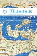 AZ ISZLAMIZMUS - ESZMETÖRTÉNET ÉS GEOPOLITIKA - Ekönyv - JANY JÁNOS