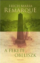 A FEKETE OBELISZK - Ekönyv - REMARQUE, ERICH MARIA